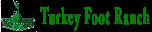 Turkey Foot Ranch